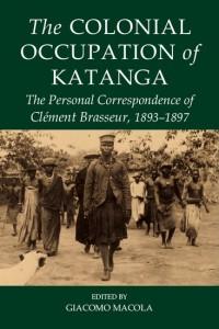 The Colonial Occupation of Katanga