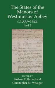 The States of the Manors of Westminster Abbey c.1300 to 1422 Part 2