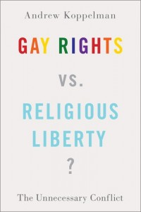 Gay Rights vs. Religious Liberty?