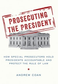 Prosecuting the President