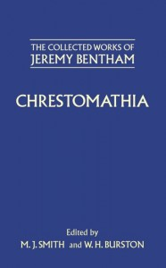 The Collected Works of Jeremy Bentham: Chrestomathia