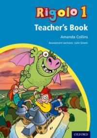 Rigolo 1 Teacher's Book: Years 3 and 4: Rigolo 1 Teacher's Book