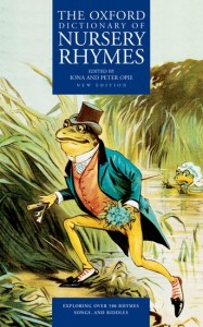 The Oxford Dictionary of Nursery Rhymes