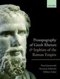 Prosopography of Greek Rhetors and Sophists of the Roman Empire