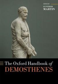 The Oxford Handbook of Demosthenes
