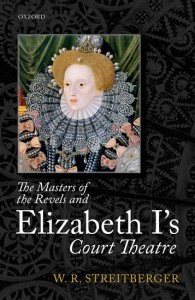 The Masters of the Revels and Elizabeth I's Court Theatre