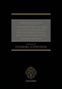 Schlechtriem & Schwenzer: Commentary on the UN Convention on the International Sale of Goods