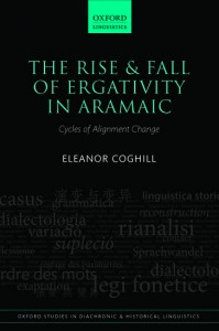 The Rise and Fall of Ergativity in Aramaic