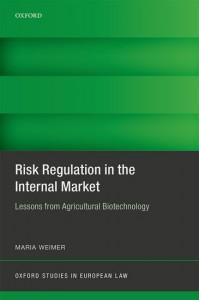 Risk Regulation in the Internal Market