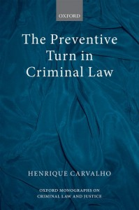The Preventive Turn in Criminal Law