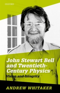 John Stewart Bell and Twentieth-Century Physics