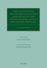 The Conventions on the Privileges and Immunities of the United Nations and its Specialized Agencies