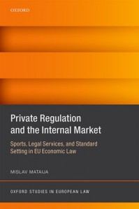 Private Regulation and the Internal Market