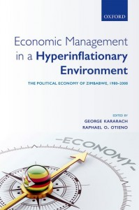 Economic Management in a Hyperinflationary Environment