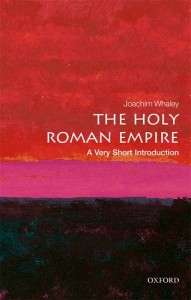 The Holy Roman Empire: A Very Short Introduction