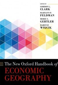 The New Oxford Handbook of Economic Geography