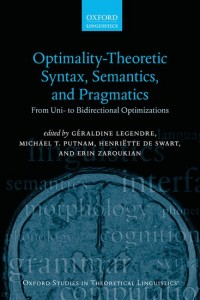 Optimality Theoretic Syntax, Semantics, and Pragmatics