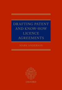Drafting Patent and Know-How Licencing Agreements