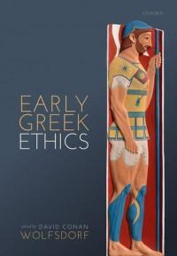 Early Greek Ethics