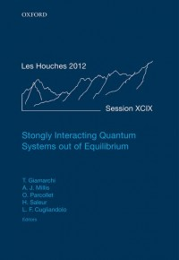 Strongly Interacting Quantum Systems out of Equilibrium