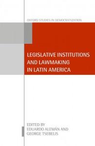 Legislative Institutions and Lawmaking in Latin America