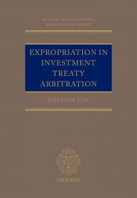 Expropriation in Investment Treaty Arbitration