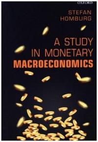 A Study in Monetary Macroeconomics