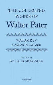 The Collected Works of Walter Pater: Gaston De Latour