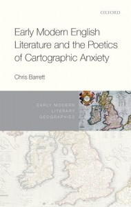 Early Modern English Literature and the Poetics of Cartographic Anxiety