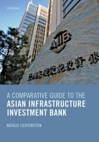 A Comparative Guide to the Asian Infrastructure Investment Bank