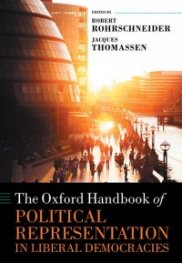 The Oxford Handbook of Political Representation in Liberal Democracies