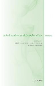 Oxford Studies in Philosophy of Law Volume 3