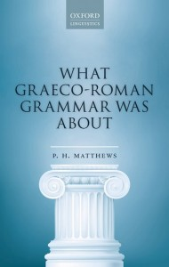 What Graeco-Roman Grammar Was About