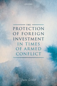 The Protection of Foreign Investment in Times of Armed Conflict