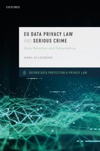 EU Data Privacy Law and Serious Crime