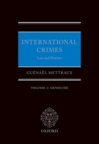 International Crimes: Volume I: Genocide