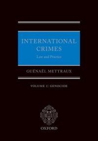 International Crimes: Volume I: Genocide