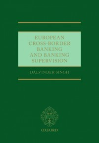 European Cross-Border Banking and Banking Supervision