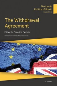 The Law & Politics of Brexit: Volume II