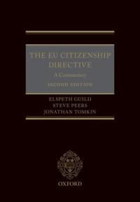The EU Citizenship Directive: A Commentary