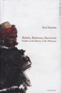 Rebels, Believers, Survivors