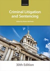 Criminal Litigation and Sentencing