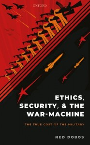 Ethics, Security, and the War Machine