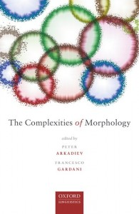 The Complexities of Morphology