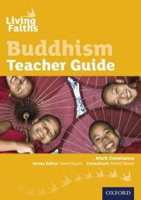Living Faiths Buddhism Teacher Guide