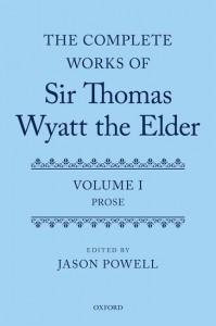The Complete Works of Sir Thomas Wyatt the Elder