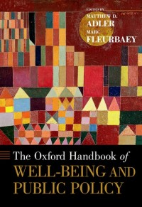 The Oxford Handbook of Well-Being and Public Policy