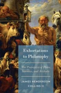 Exhortations to Philosophy