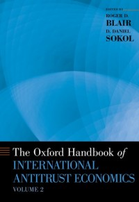 The Oxford Handbook of International Antitrust Economics, Volume 2