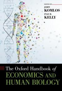 The Oxford Handbook of Economics and Human Biology